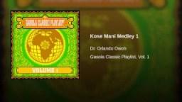 Dr. Orlando Owoh - Kose Mani Medley 1